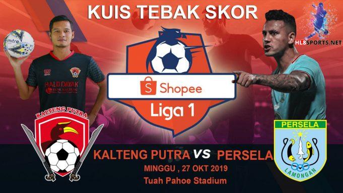 Event Tebak Skor HL8SPORTS Kalteng Putra VS Persela Lamongan