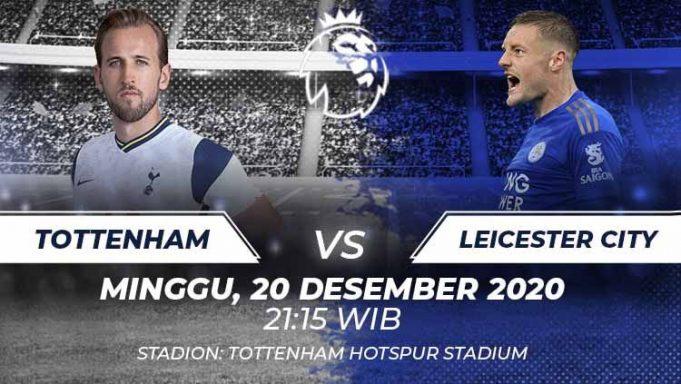 Prediksi Pertandingan Liga Inggris Tottenham Hotspur Vs Leicester City